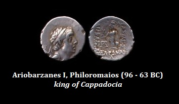 Ariobarzanes I, Philoromaios (96 - 63 BC) king of Cappadocia
