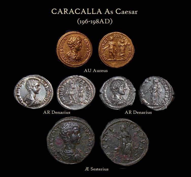 Caracalla CAESAR Aureus Denerius Sesterius