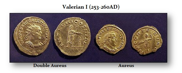 Valerian I AU Double Aureus bino and aureus