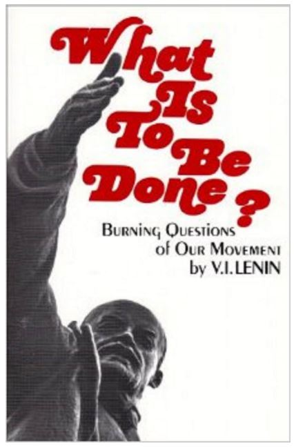what-is-to-be-done-lenin